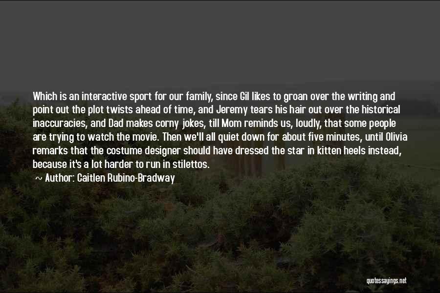 Caitlen Rubino-Bradway Quotes 1883291