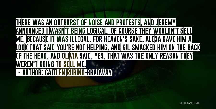 Caitlen Rubino-Bradway Quotes 416535