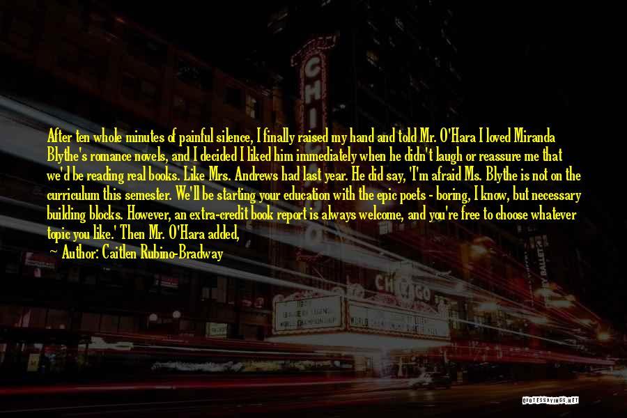 Caitlen Rubino-Bradway Quotes 619760