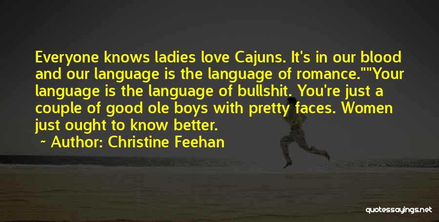 Cajuns Quotes By Christine Feehan