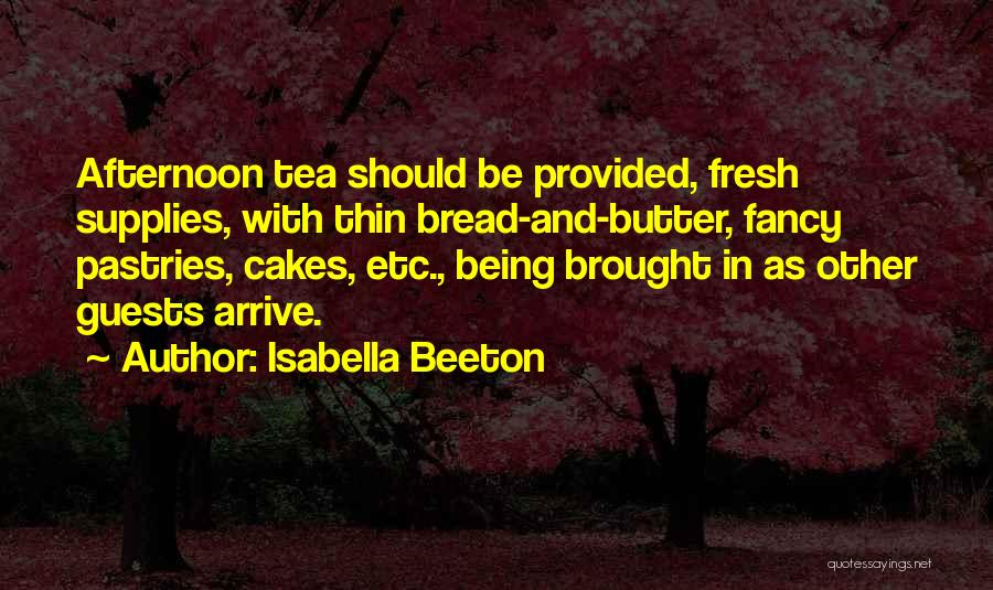 Cakes Pastries Quotes By Isabella Beeton