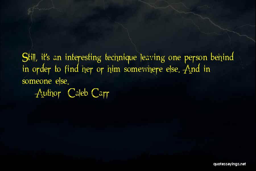 Caleb Carr Quotes 1320646