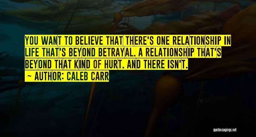 Caleb Carr Quotes 1399768