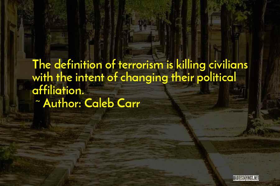 Caleb Carr Quotes 1467414
