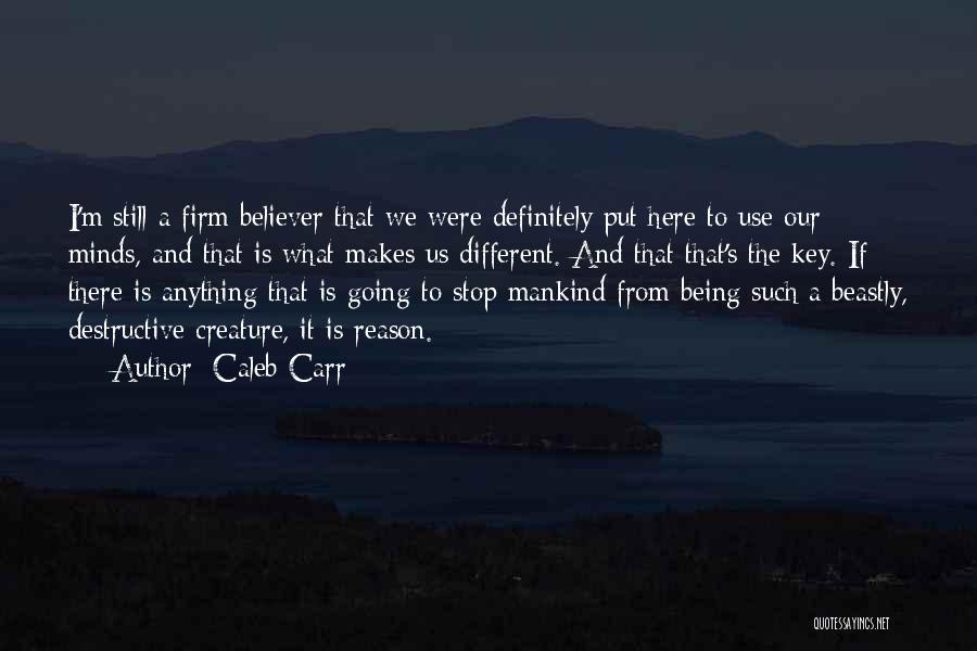 Caleb Carr Quotes 1586713