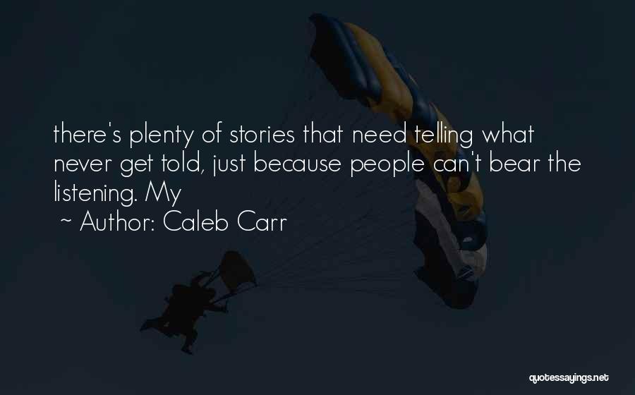 Caleb Carr Quotes 1599877