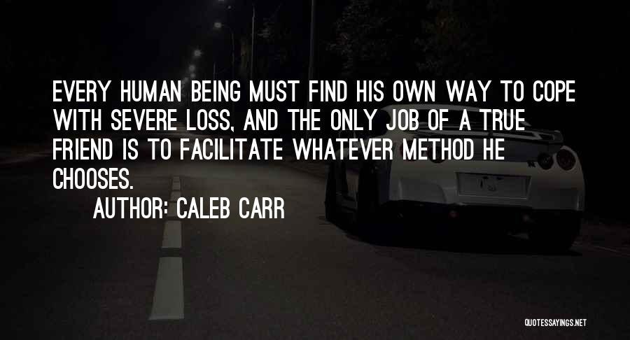 Caleb Carr Quotes 1739297