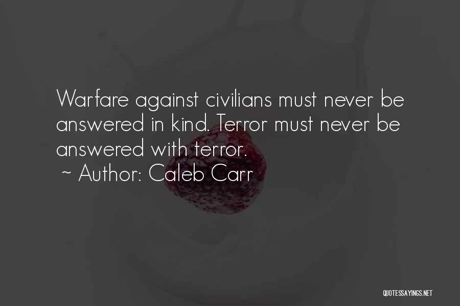 Caleb Carr Quotes 1826409