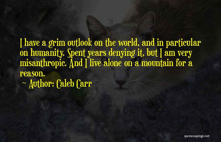 Caleb Carr Quotes 1836902
