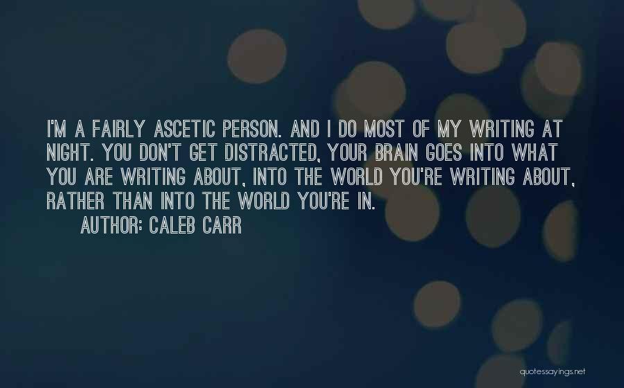 Caleb Carr Quotes 1914237
