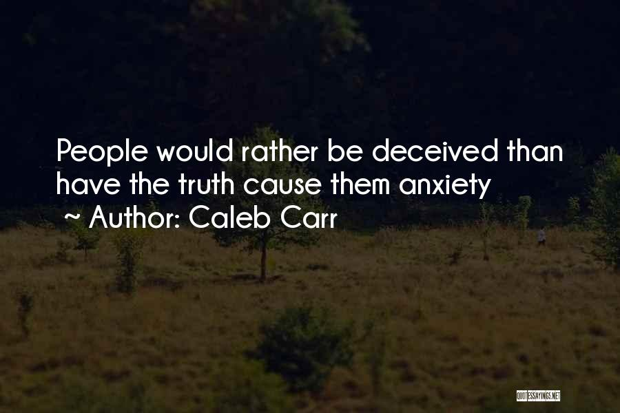 Caleb Carr Quotes 2184635