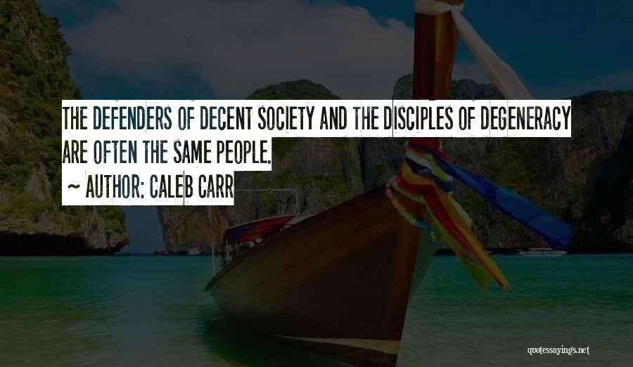 Caleb Carr Quotes 594891