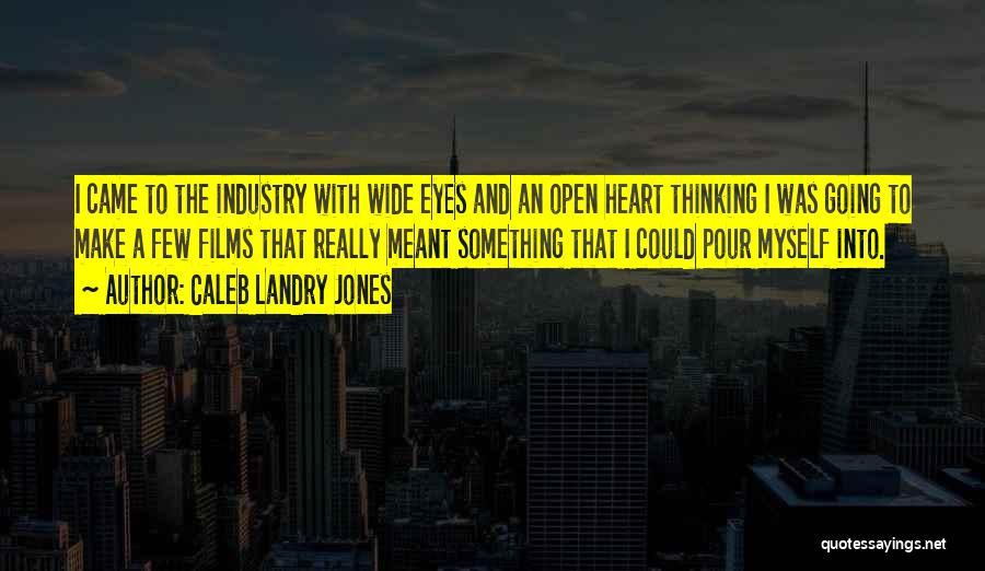 Caleb Landry Jones Quotes 1046675