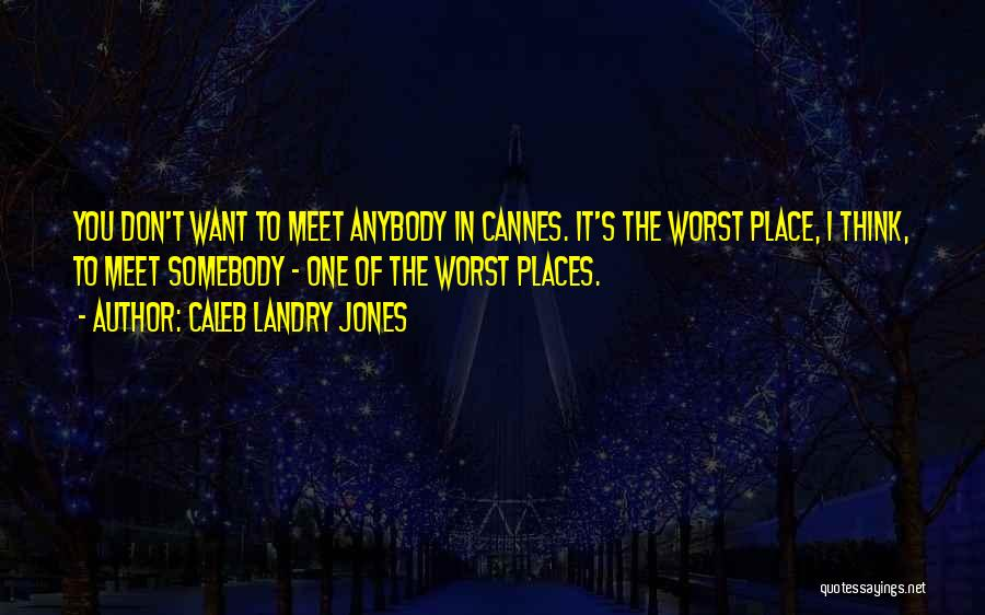 Caleb Landry Jones Quotes 1965629