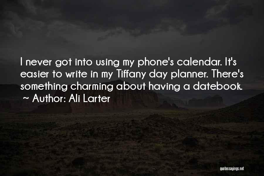 Calendar Quotes By Ali Larter