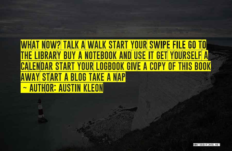 Calendar Quotes By Austin Kleon