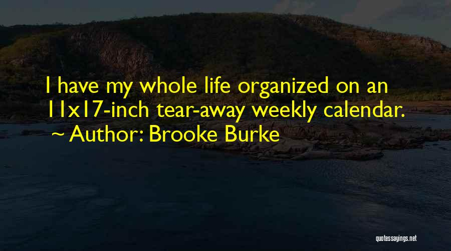 Calendar Quotes By Brooke Burke