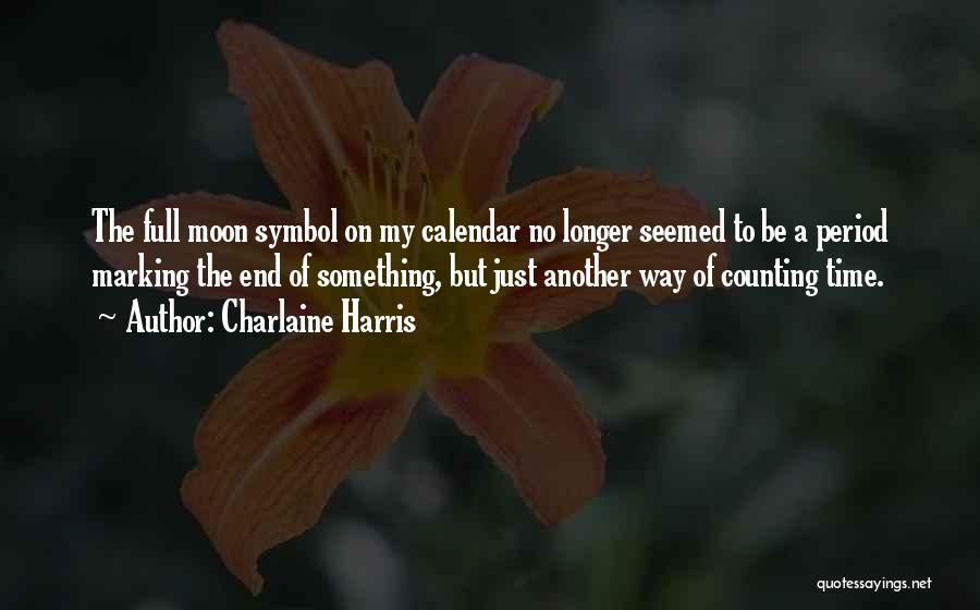Calendar Quotes By Charlaine Harris