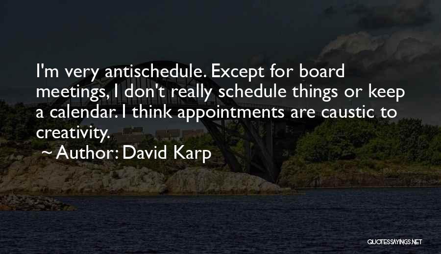 Calendar Quotes By David Karp