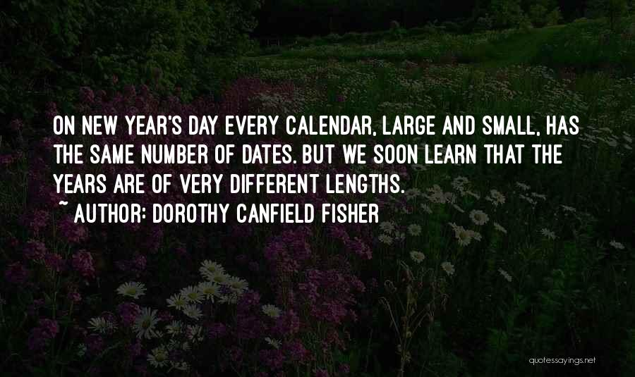 Calendar Quotes By Dorothy Canfield Fisher