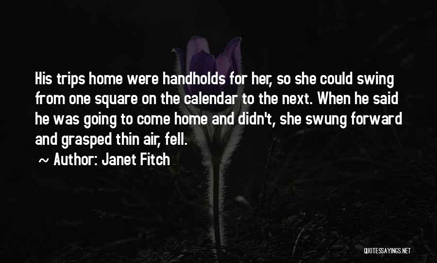 Calendar Quotes By Janet Fitch