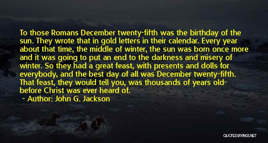 Calendar Quotes By John G. Jackson