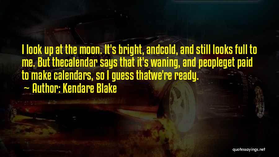 Calendar Quotes By Kendare Blake