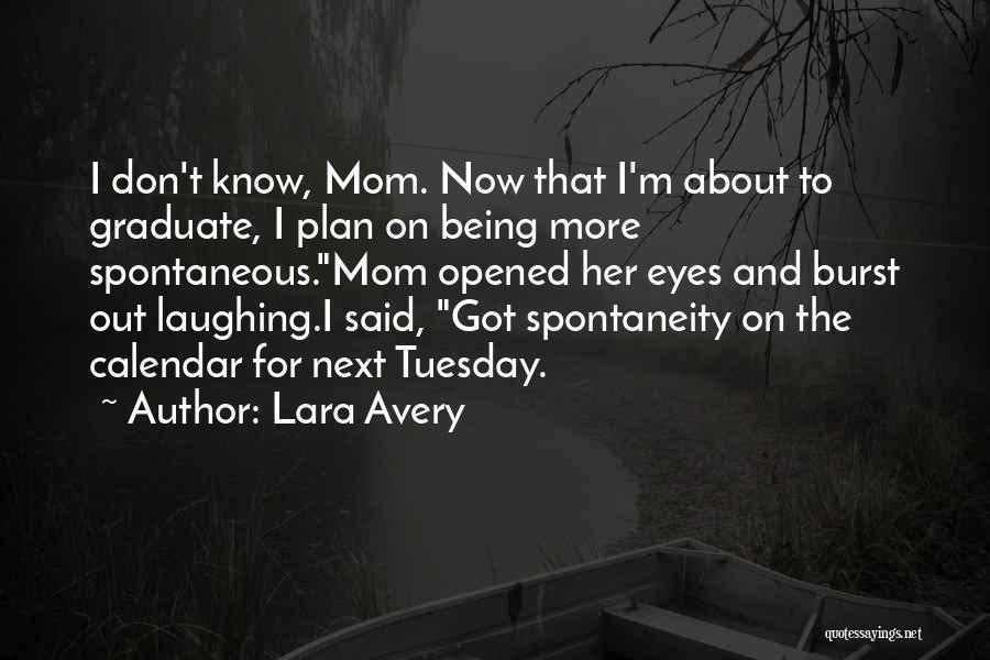 Calendar Quotes By Lara Avery