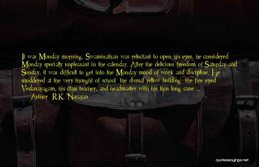 Calendar Quotes By R.K. Narayan