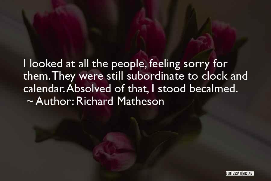 Calendar Quotes By Richard Matheson