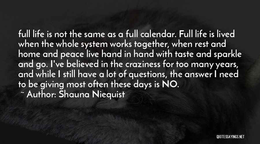 Calendar Quotes By Shauna Niequist