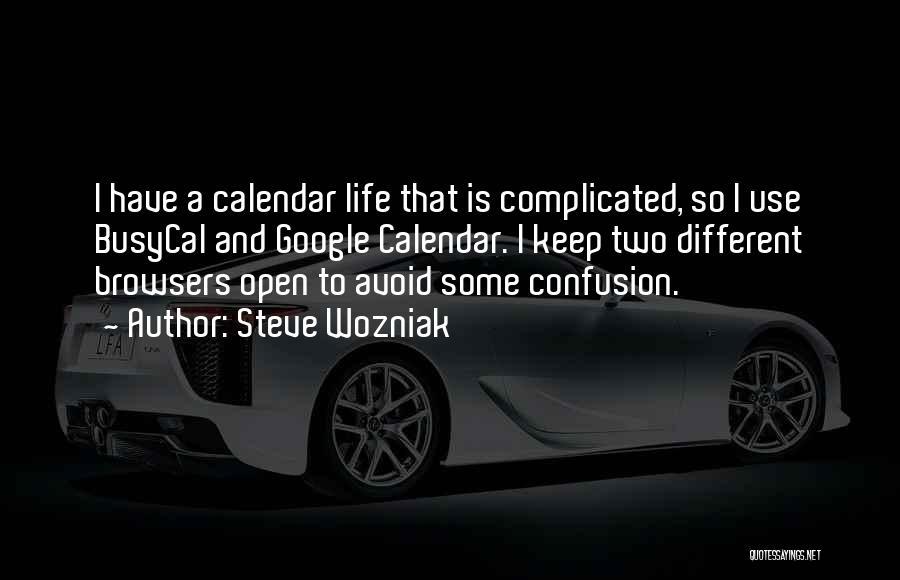 Calendar Quotes By Steve Wozniak