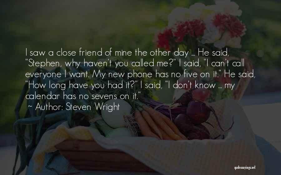Calendar Quotes By Steven Wright