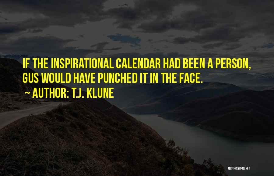 Calendar Quotes By T.J. Klune