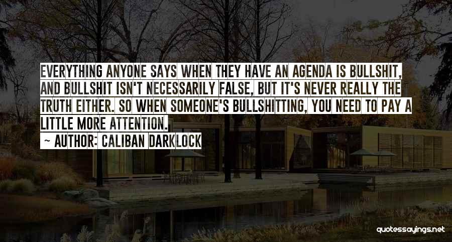 Caliban Darklock Quotes 1769603