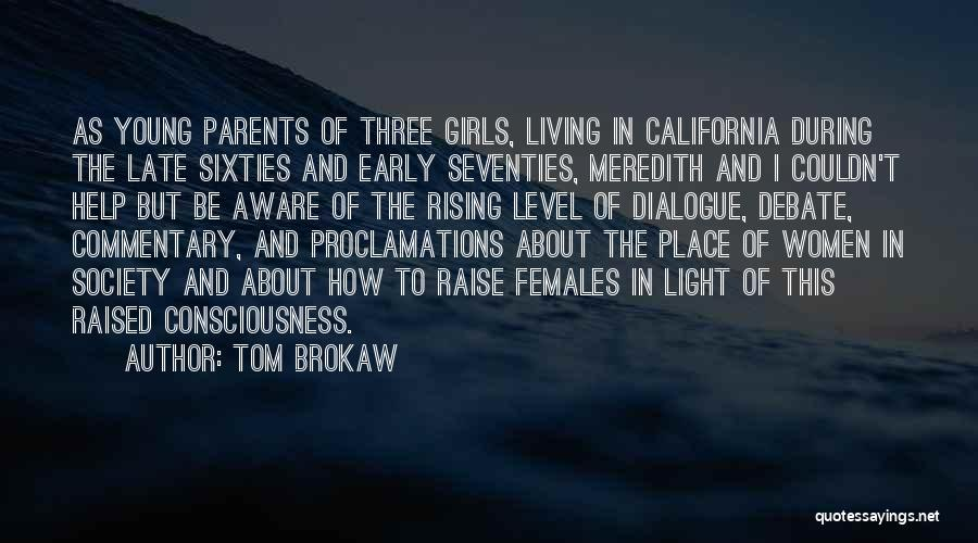 California Raised Quotes By Tom Brokaw
