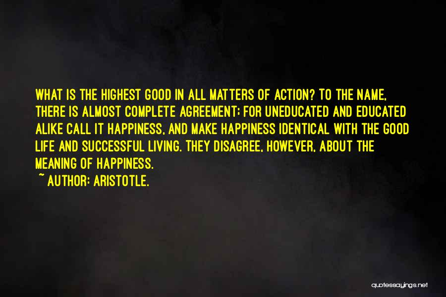 Call For Action Quotes By Aristotle.