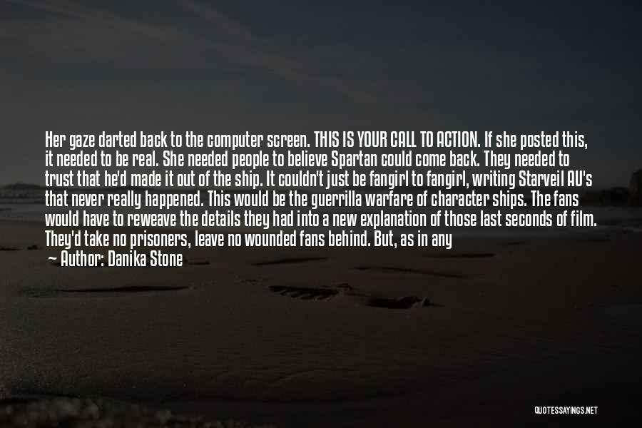 Call For Action Quotes By Danika Stone