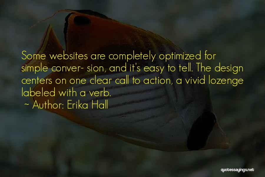 Call For Action Quotes By Erika Hall