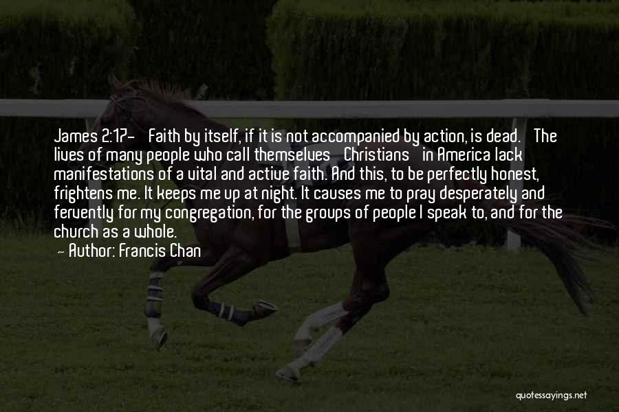 Call For Action Quotes By Francis Chan