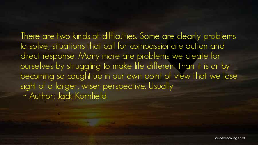 Call For Action Quotes By Jack Kornfield