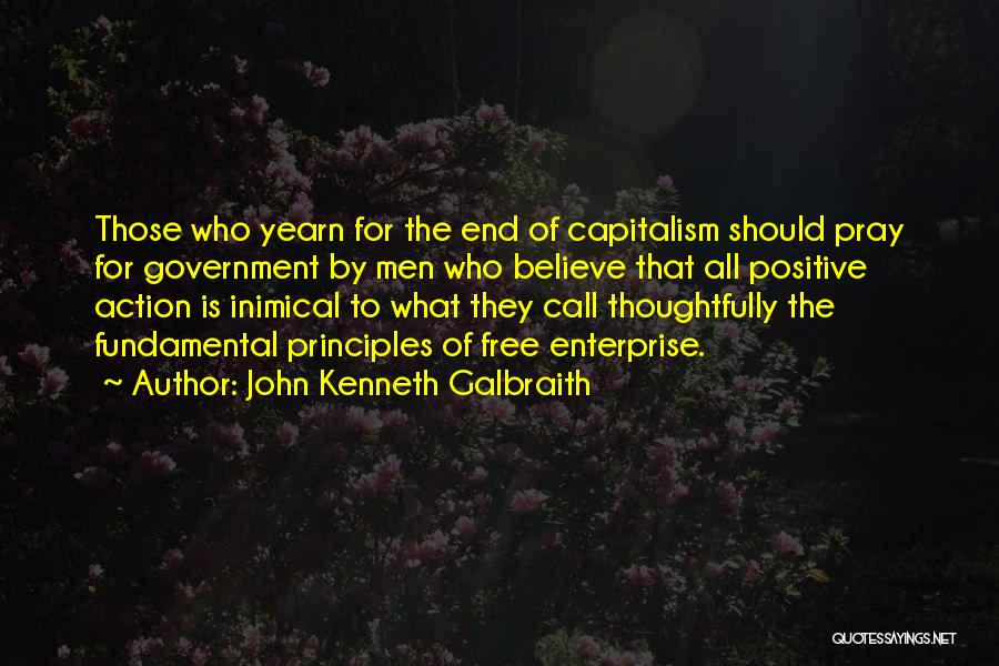 Call For Action Quotes By John Kenneth Galbraith