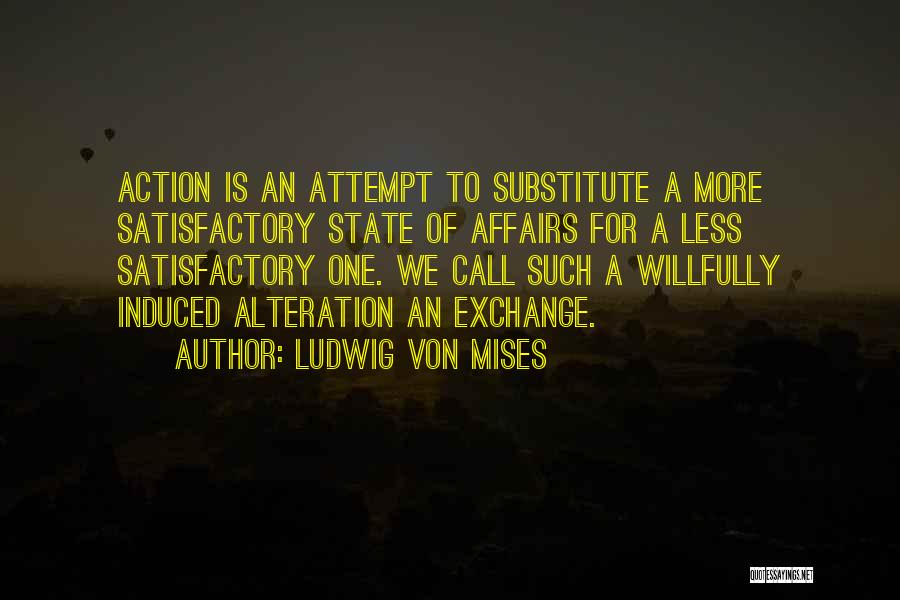 Call For Action Quotes By Ludwig Von Mises