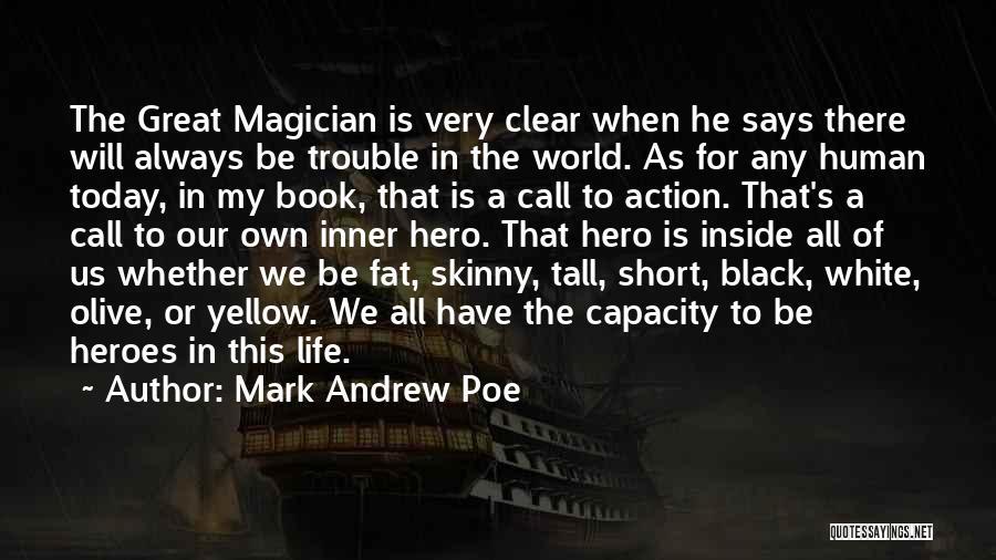 Call For Action Quotes By Mark Andrew Poe