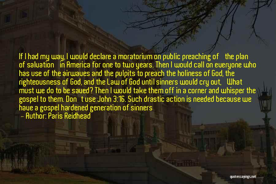 Call For Action Quotes By Paris Reidhead