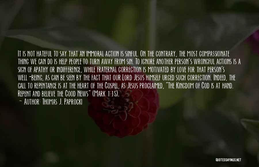 Call For Action Quotes By Thomas J. Paprocki
