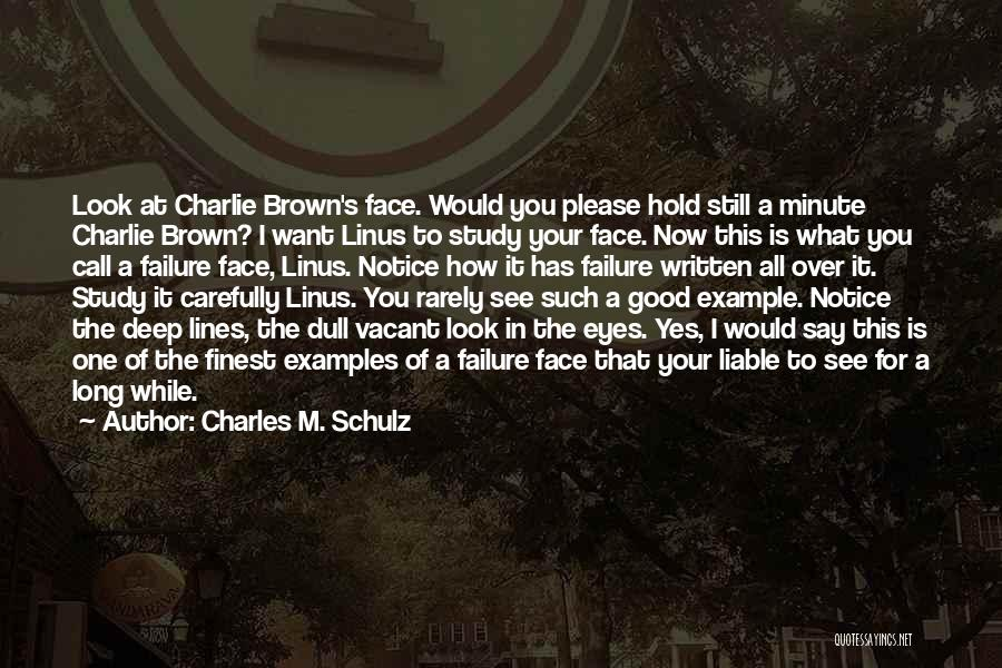 Call It How I See It Quotes By Charles M. Schulz