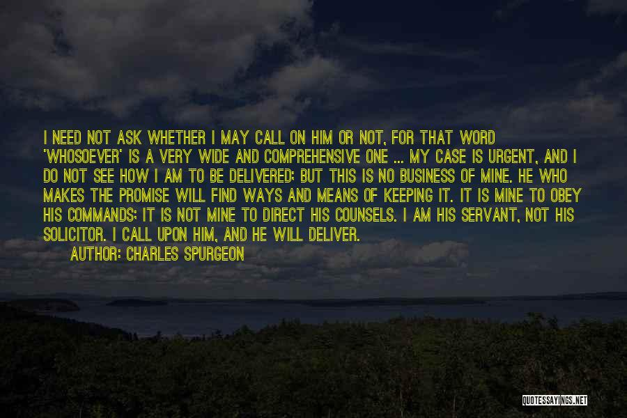 Call It How I See It Quotes By Charles Spurgeon