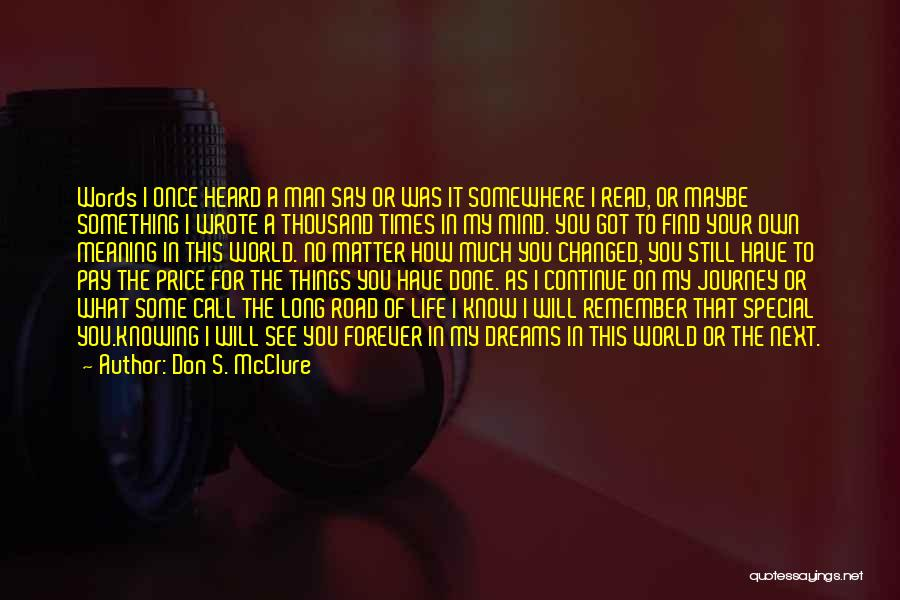 Call It How I See It Quotes By Don S. McClure
