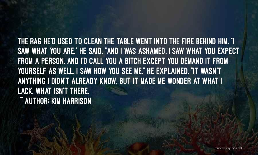Call It How I See It Quotes By Kim Harrison